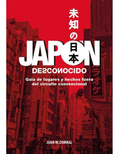 JAPÓN DESCONOCIDO