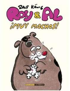 ROY & AL. ¡MUY MACHOS!