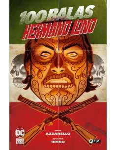 100 BALAS: HERMANO LONO (DC...