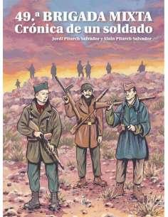 49ª BRIGADA MIXTA. CRÓNICA...