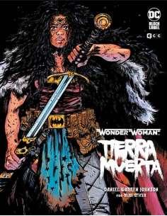 WONDER WOMAN: TIERRA MUERTA...
