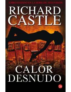 RICHARD CASTLE 02. CALOR...