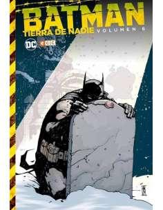 BATMAN: TIERRA DE NADIE 06