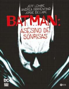 BATMAN: ASESINO DE SONRISAS...