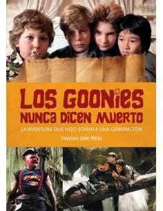 LOS GOONIES NUNCA DICEN...