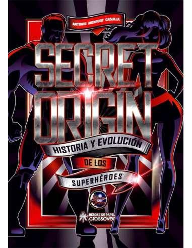 SECRET ORIGIN. HISTORIA Y EVOLUCIÓN...